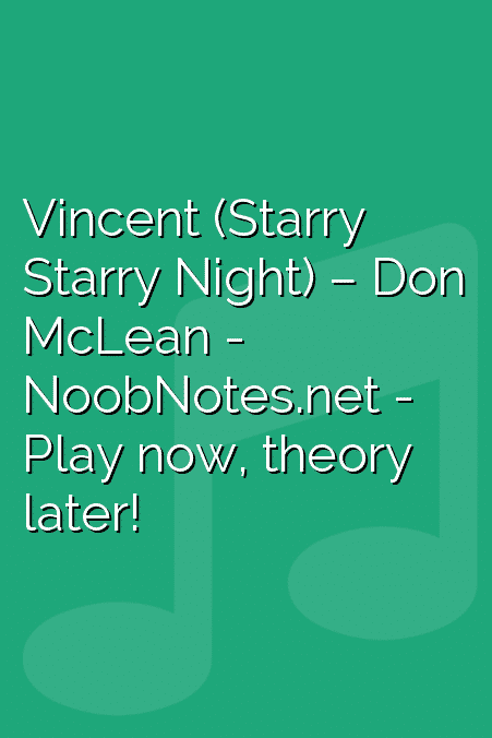 Vincent (Starry Starry Night) – Don McLean