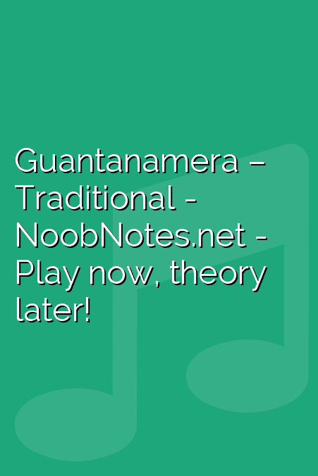 Guantanamera – Traditional