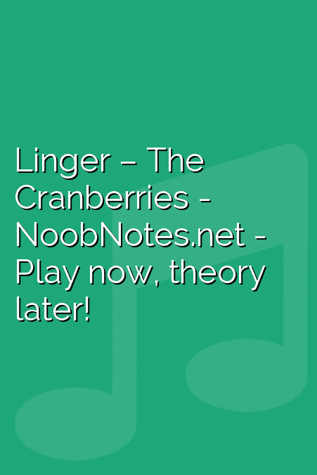 Linger – The Cranberries