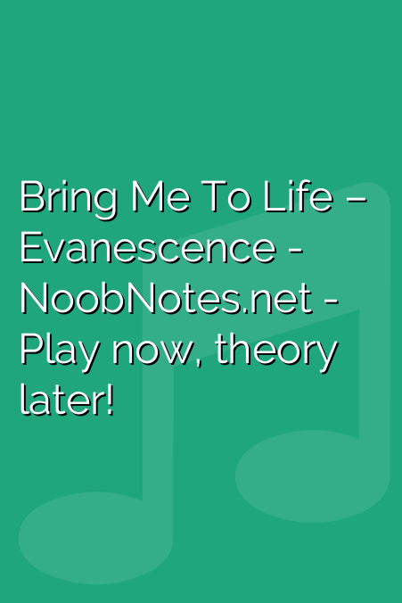 Bring Me To Life – Evanescence letter notes for beginners - music
