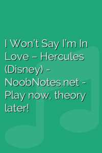 I Won't Say I'm In Love – Hercules (Disney)