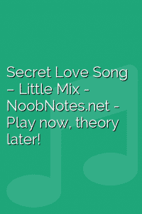 Secret Love Song – Little Mix