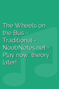 The Wheels on the Bus – Traditional