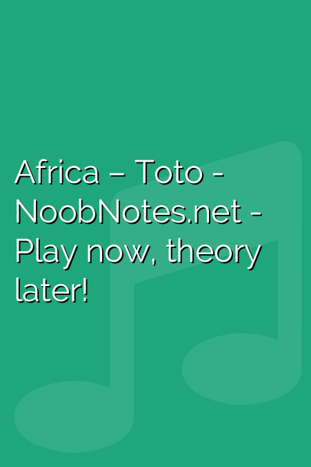 Africa – Toto letter notes for beginners - music notes for