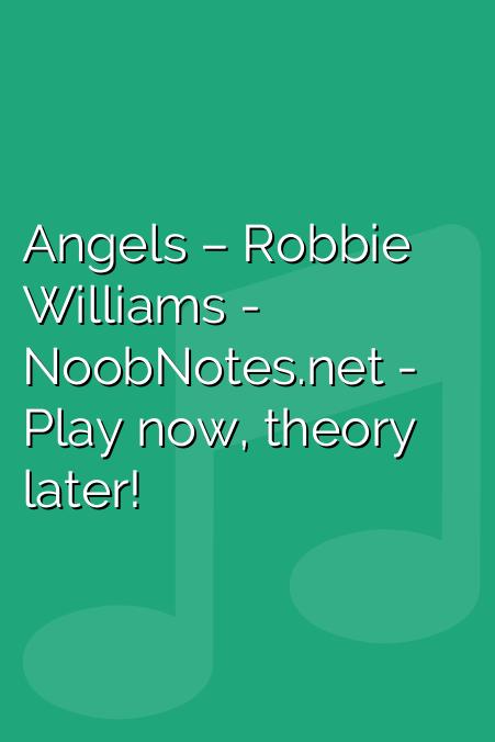 Angels – Robbie Williams