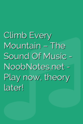 Climb Every Mountain – The Sound Of Music