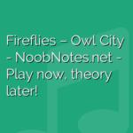 Fireflies – Owl City
