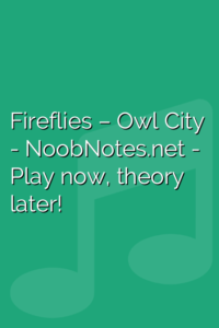 Fireflies – Owl City letter notes for beginners - music