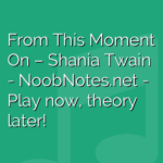 From This Moment On – Shania Twain