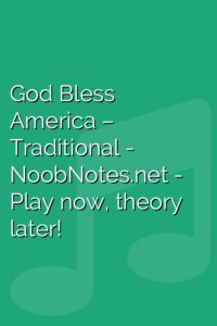 God Bless America – Traditional