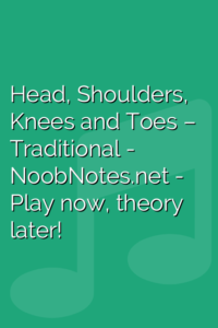 Head, Shoulders, Knees and Toes – Traditional