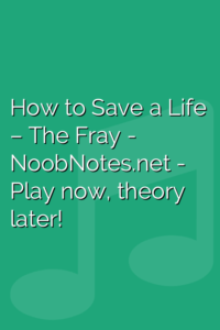 How to Save a Life – The Fray