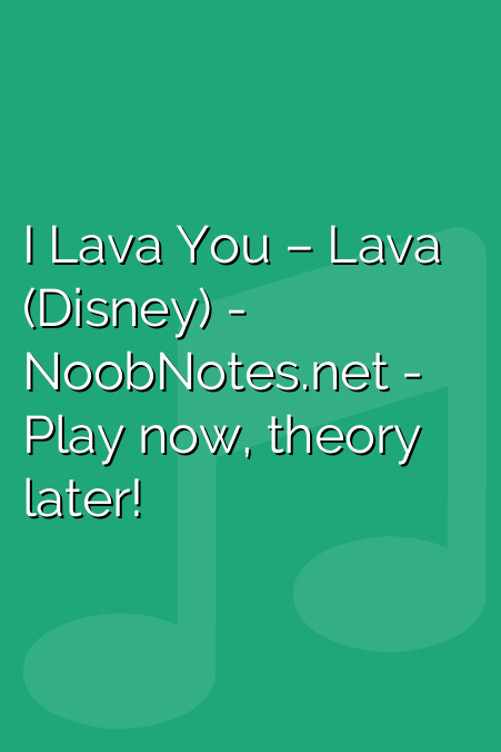 I Lava You – Lava (Disney)