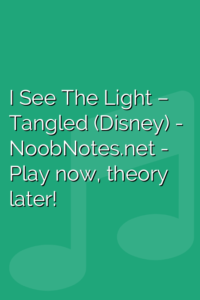 I See The Light – Tangled (Disney)