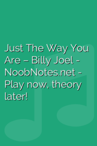 Just The Way You Are – Billy Joel
