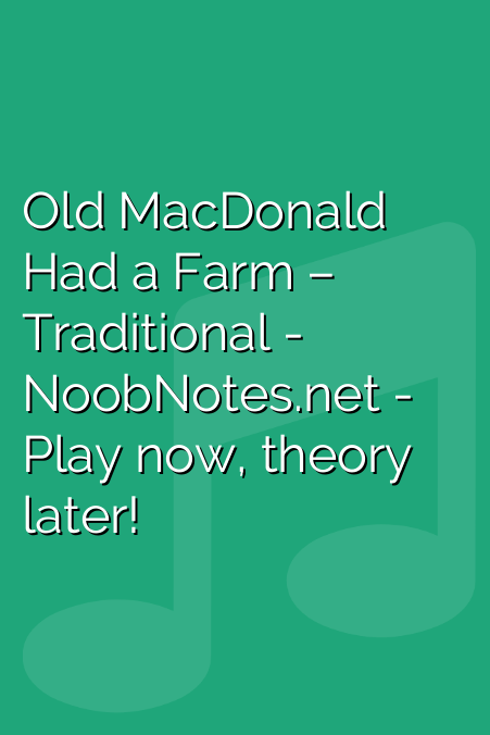 Old MacDonald Had a Farm – Traditional
