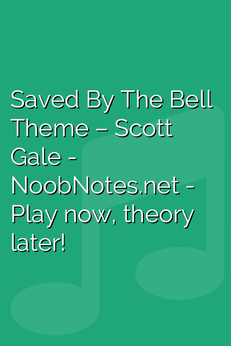 Saved By The Bell Theme – Scott Gale