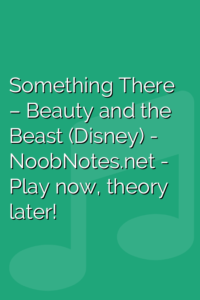 Something There – Beauty and the Beast (Disney)