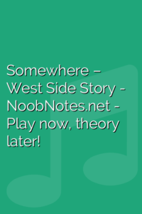 Somewhere – West Side Story