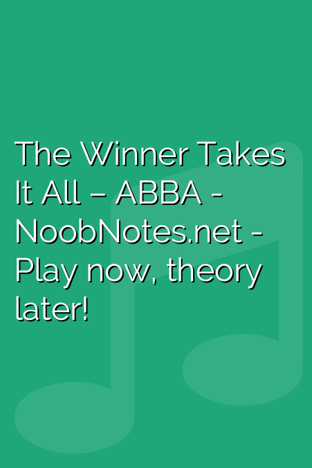 The Winner Takes It All – ABBA
