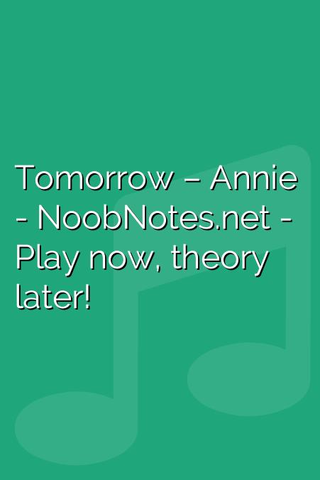 Tomorrow – Annie