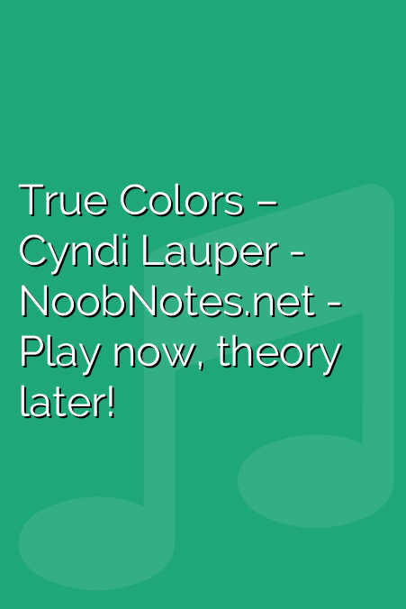 True Colors – Cyndi Lauper