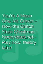 You're A Mean One, Mr. Grinch – How the Grinch Stole Christmas