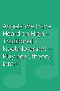 Angels We Have Heard on High – Traditional