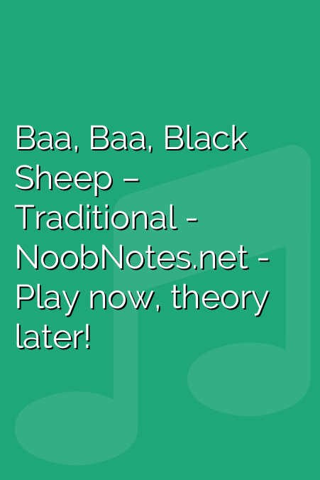 Baa, Baa, Black Sheep – Traditional