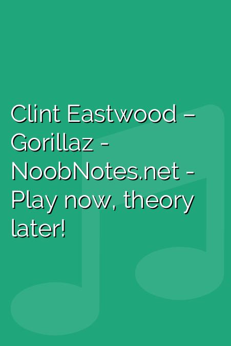 Clint Eastwood – Gorillaz