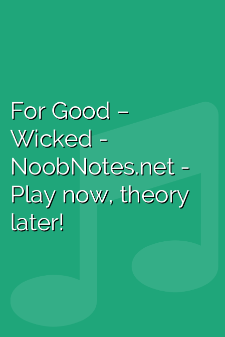 For Good – Wicked