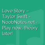 Love Story – Taylor Swift
