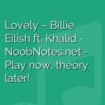 Lovely – Billie Eilish ft. Khalid