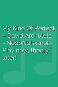 My Kind Of Perfect – David Archuleta