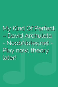 My Kind Of Perfect – David Archuleta