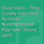 Silver Bells – Bing Crosby and Carol Richards