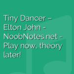 Tiny Dancer – Elton John