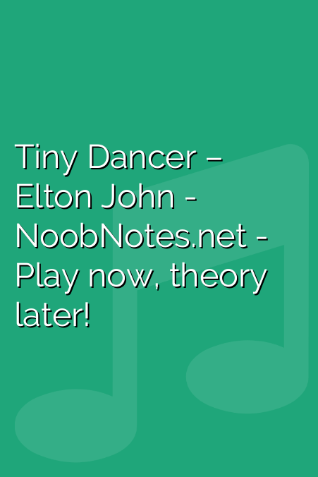Tiny Dancer – Elton John