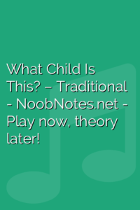 What Child Is This? – Traditional