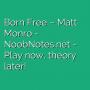 Born Free - Matt Monro