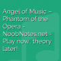 Angel of Music - Phantom of the Opera