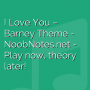 I Love You - Barney Theme