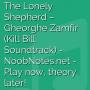 The Lonely Shepherd - Gheorghe Zamfir (Kill Bill Soundtrack)