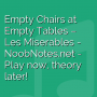Empty Chairs at Empty Tables - Les Miserables