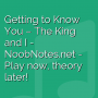 Getting to Know You - The King and I