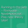 Running to the Sea - Royksopp