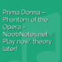 Prima Donna - Phantom of the Opera