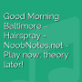 Good Morning Baltimore - Hairspray