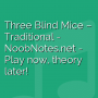 Three Blind Mice - Traditional