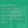 Son of Man - Tarzan / Phil Collins (Disney)